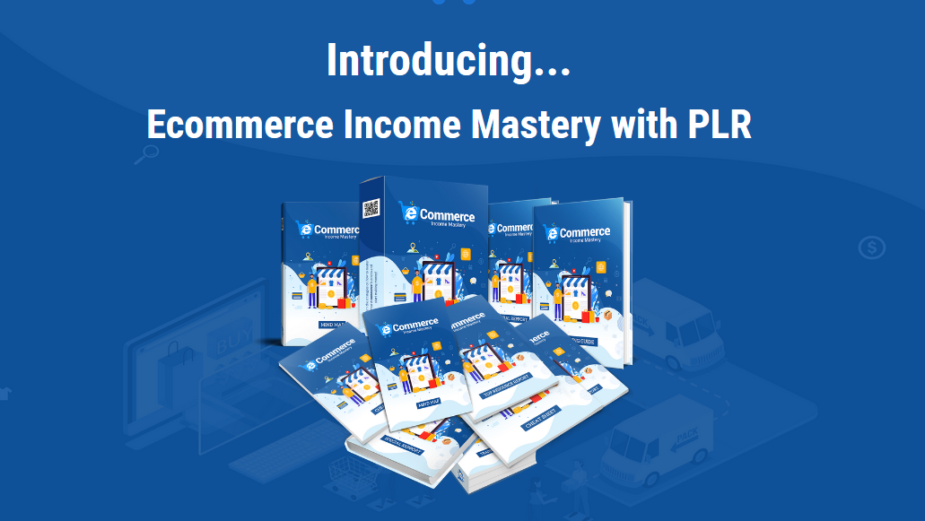 ecommerce-income-mastery-with-plr-review